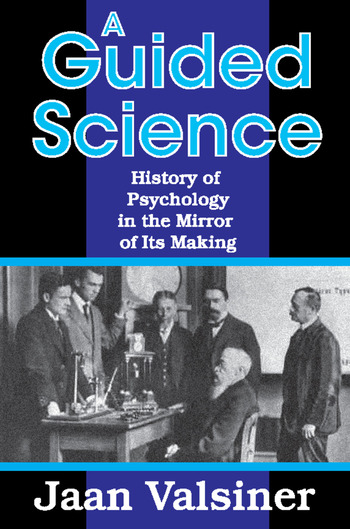 A Guided Science History of Psychology in the Mirror of Its Making book cover