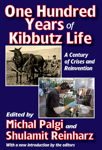 One Hundred Years of Kibbutz Life A Century of Crises and Reinvention book cover