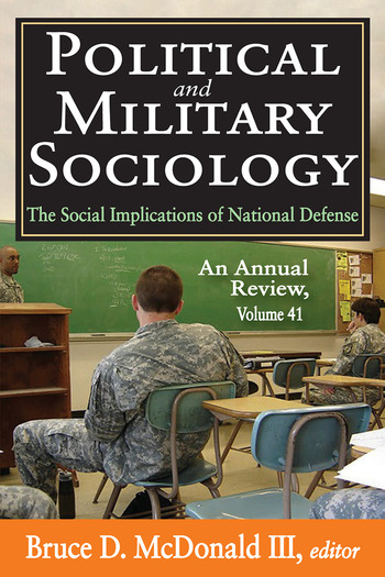 Political and Military Sociology Volume 41, The Social Implications of National Defense: An Annual Review book cover