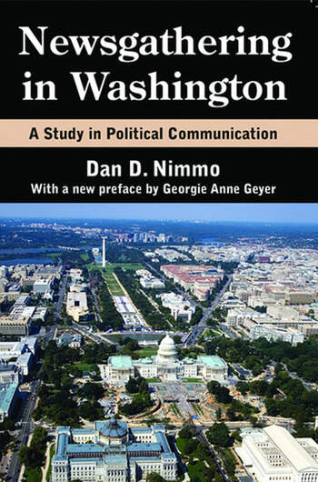 Newsgathering in Washington A Study in Political Communication book cover
