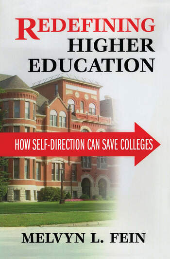 Redefining Higher Education How Self-Direction Can Save Colleges book cover