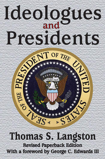 Ideologues and Presidents book cover