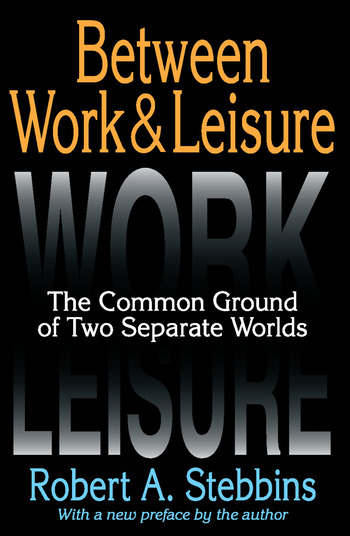 Between Work and Leisure The Common Ground of Two Separate Worlds book cover