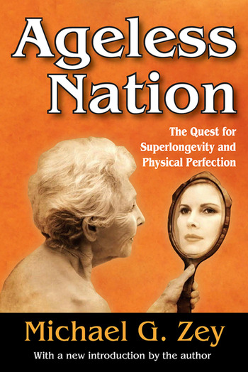 Ageless Nation The Quest for Superlongevity and Physical Perfection book cover