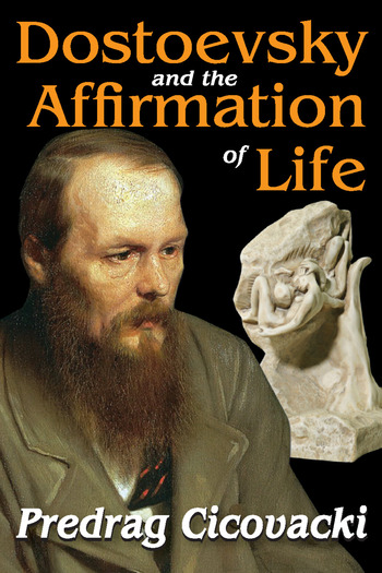 Dostoevsky and the Affirmation of Life book cover