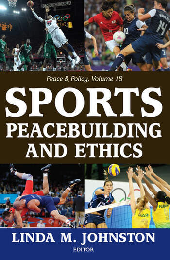 Sports, Peacebuilding and Ethics book cover