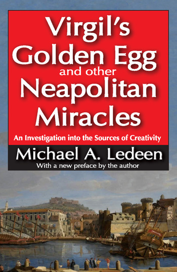 Virgil's Golden Egg and Other Neapolitan Miracles An Investigation into the Sources of Creativity book cover