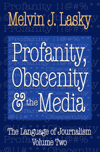 Profanity, Obscenity and the Media book cover