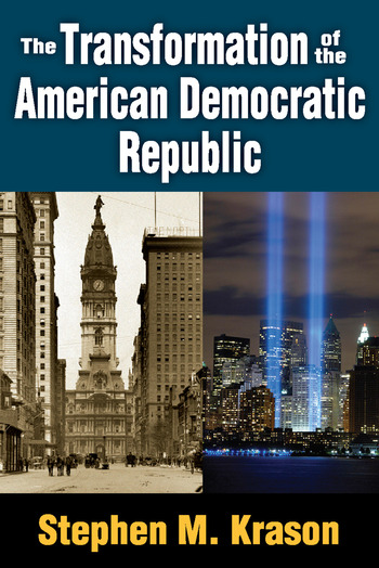 The Transformation of the American Democratic Republic book cover