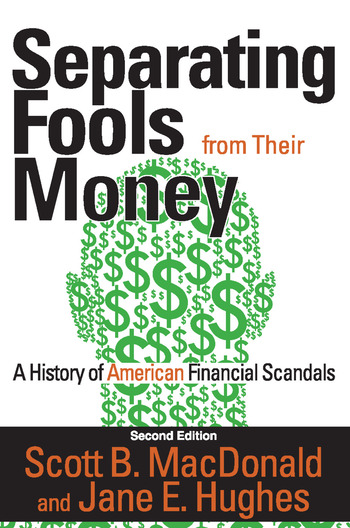 Separating Fools from Their Money A History of American Financial Scandals book cover