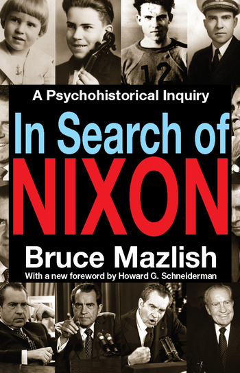 In Search of Nixon A Psychohistorical Inquiry book cover