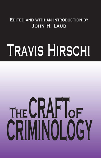 The Craft of Criminology Selected Papers book cover