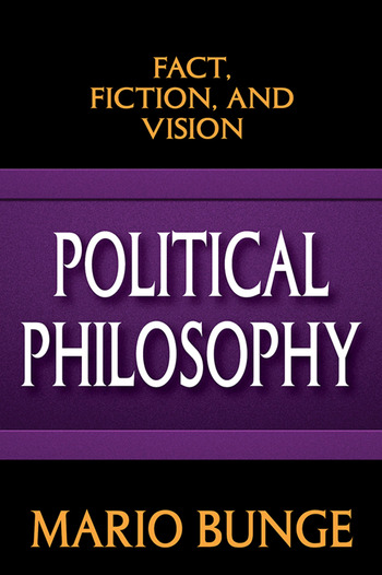 Political Philosophy Fact, Fiction, and Vision book cover