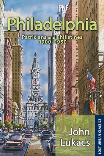 Philadelphia Patricians and Philistines, 1900-1950 book cover