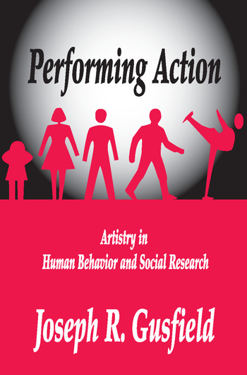 Performing Action Artistry in Human Behavior and Social Research book cover