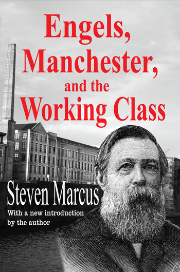 Engels, Manchester, and the Working Class book cover
