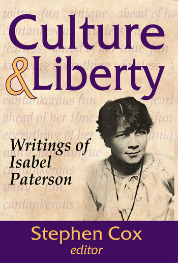 Culture and Liberty Writings of Isabel Paterson book cover