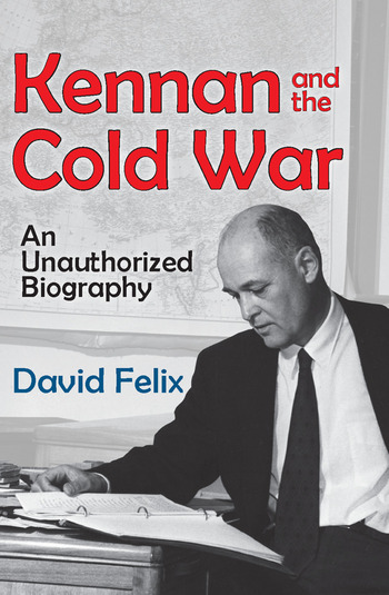 Kennan and the Cold War An Unauthorized Biography book cover