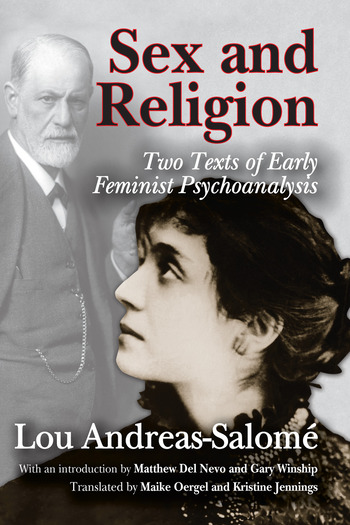 Sex and Religion Two Texts of Early Feminist Psychoanalysis book cover