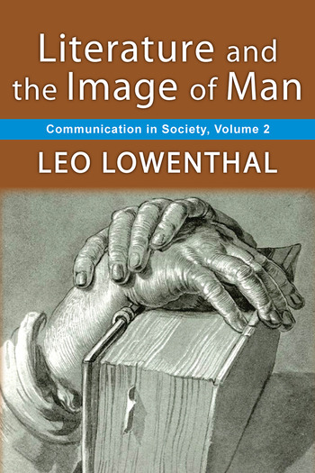 Literature and the Image of Man Volume 2, Communication in Society book cover