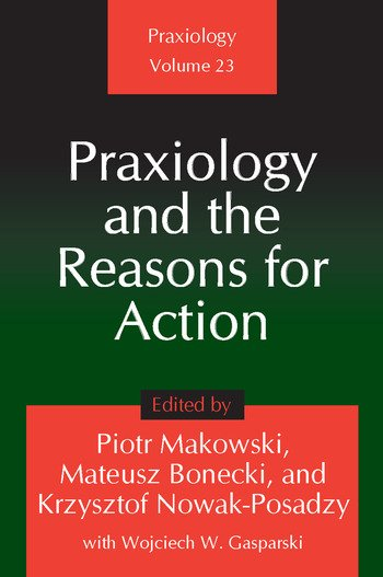 Praxiology and the Reasons for Action book cover
