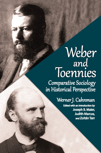 Weber and Toennies Comparative Sociology in Historical Perspective book cover