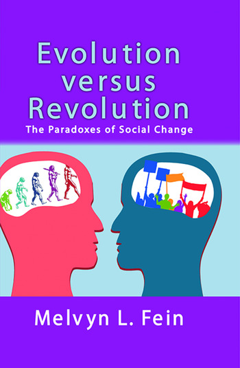 Evolution Versus Revolution The Paradoxes of Social Change book cover