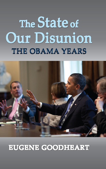 The State of Our Disunion The Obama Years book cover