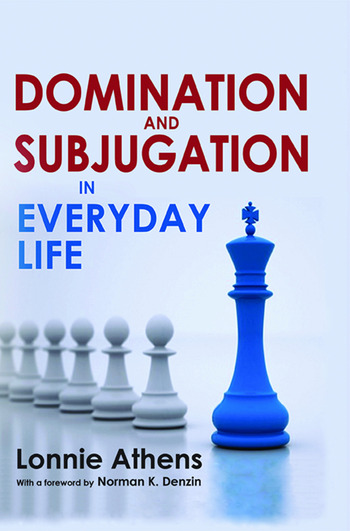 Domination and Subjugation in Everyday Life book cover