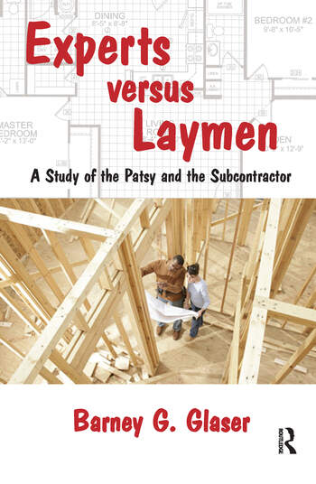 Experts Versus Laymen A Study of the Patsy and the Subcontractor book cover