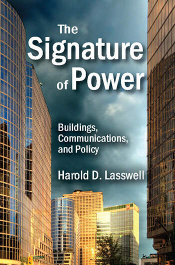 The Signature of Power Buildings, Communications, and Policy book cover