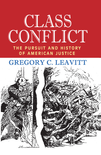 Class Conflict The Pursuit and History of American Justice book cover