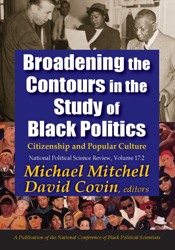 Broadening the Contours in the Study of Black Politics Citizenship and Popular Culture book cover