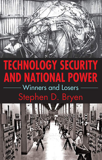 Technology Security and National Power Winners and Losers book cover