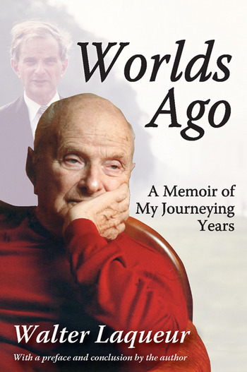 Worlds Ago A Memoir of My Journeying Years book cover