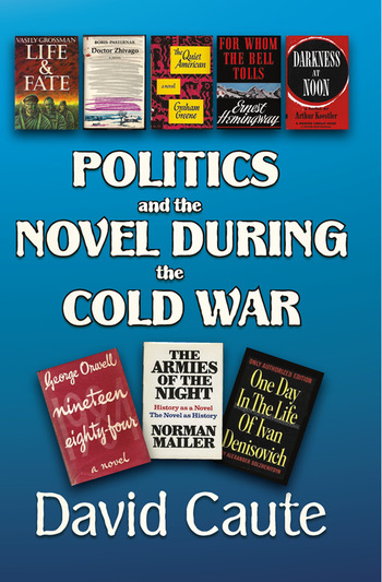 Politics and the Novel During the Cold War book cover