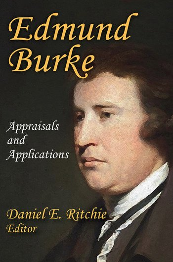 Edmund Burke Appraisals and Applications book cover