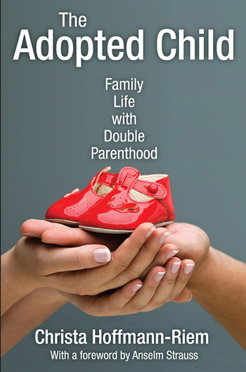 The Adopted Child Family Life with Double Parenthood book cover