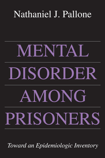 Mental Disorder Among Prisoners Toward an Epidemiologic Inventory book cover