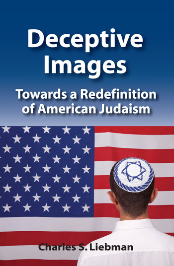 Deceptive Images Towards a Redefinition of American Judaism book cover