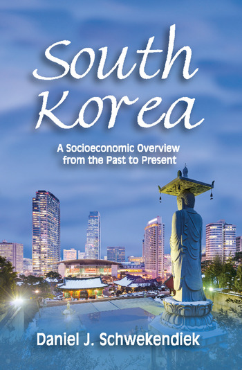 South Korea A Socioeconomic Overview from the Past to Present book cover