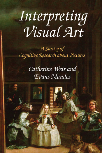Interpreting Visual Art A Survey of Cognitive Research About Pictures book cover