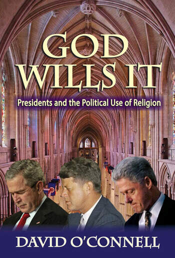 God Wills it Presidents and the Political Use of Religion book cover