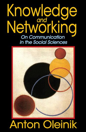 Knowledge and Networking On Communication in the Social Sciences book cover