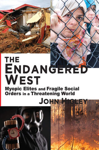 The Endangered West Myopic Elites and Fragile Social Orders in a Threatening World book cover