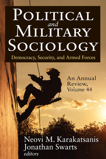 Political and Military Sociology, an Annual Review Volume 44, Democracy, Security, and Armed Forces book cover