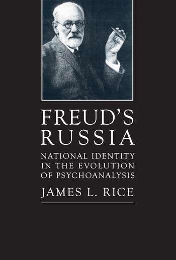Freud's Russia National Identity in the Evolution of Psychoanalysis book cover