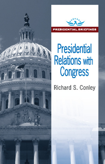 Presidential Relations with Congress book cover