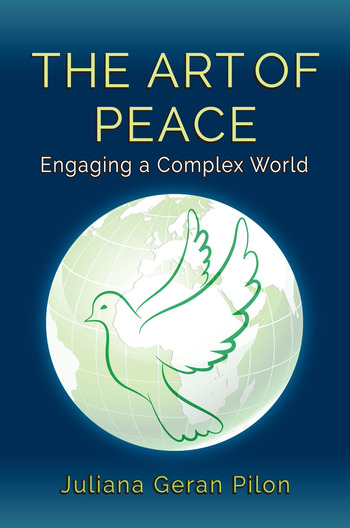 The Art of Peace Engaging a Complex World book cover