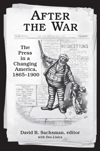 After the War The Press in a Changing America, 1865–1900 book cover